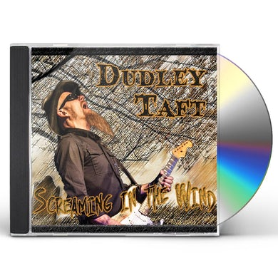 Dudley Taft SCREAMING IN THE WIND CD