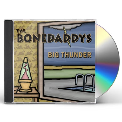 Bonedaddys BIG THUNDER CD