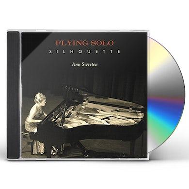 Ann Sweeten FLYING SOLO SILHOUETTE CD