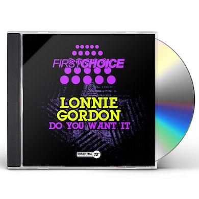 Lonnie Gordon DO YOU WANT IT CD