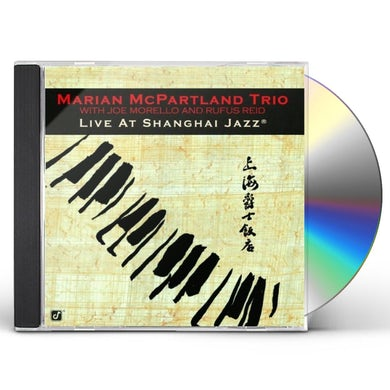 Marian McPartland LIVE AT THE SHANGHAI JAZZ CD