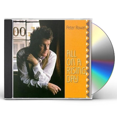 Peter Rowan ALL ON A RISING DAY CD