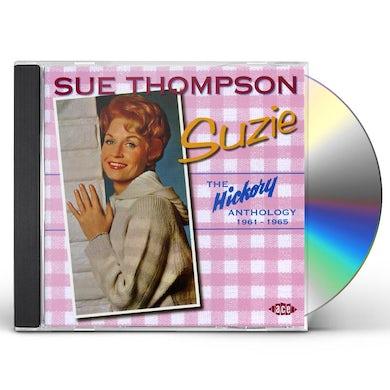 Sue Thompson SUZI: THE HICKORY ANTHOLOGY 1961-1965 CD