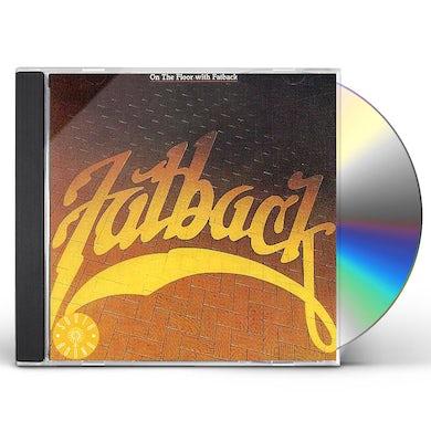 Fatback Band ON THE FLOOR CD
