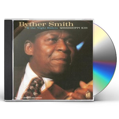 Byther Smith MISSISSIPPI KID CD