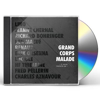 Grand Corps Malade IL NOUS RESTERA CA CD