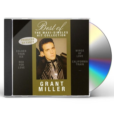 Grant Miller BEST OF-THE MAXI-SINGLES HIT COLLECTION CD