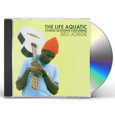 Seu Jorge LIFE AQUATIC: STUDIO SESSIONS CD