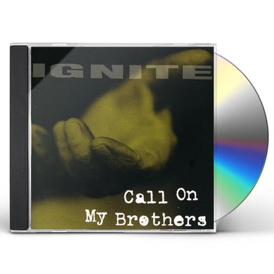 Ignite CALL ON MY BROTHERS CD