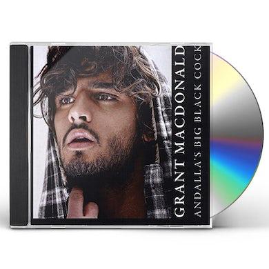 Grant MacDonald ANDALLA'S BIG BLACK COCK CD