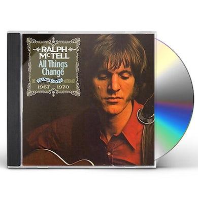 Ralph McTell ALL THINGS CHANGE: TRANSATLANTIC ANTHOLOGY 1967-70 CD