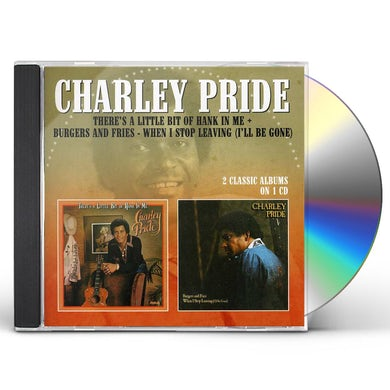 Charley Pride THERE'S A LITTLE BIT OF HANK IN ME / BURGERS CD