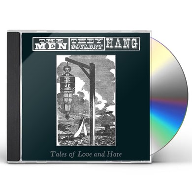 Men They Couldn'T Hang TALES OF LOVE & HATE CD
