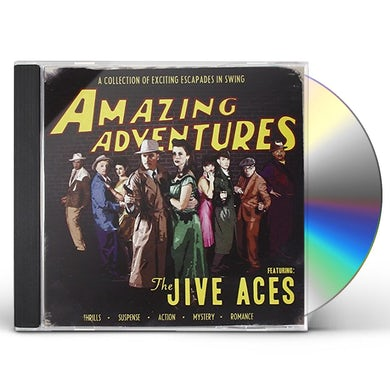 AMAZING ADVENTURES OF THE JIVE ACES CD