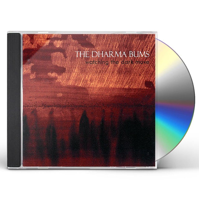 Dharma Bums WATCHING THE DARK MOVE CD