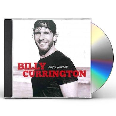 Billy Currington ENJOY YOURSELF CD