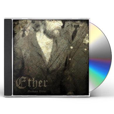 Ether HUMAN ERROR CD