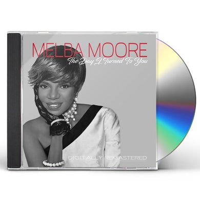 Melba Moore DAY I TURNED TO YOU CD