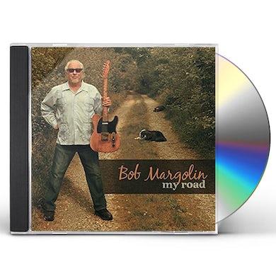 Bob Margolin MY ROAD CD