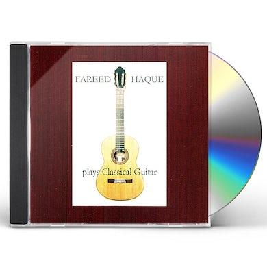 FAREED HAQUE PLAYS CLASSICAL GUITAR CD