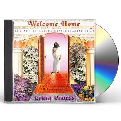 Craig Pruess WELCOME HOME CD