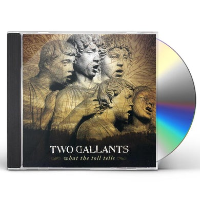 Two Gallants WHAT THE TOLL TELLS CD