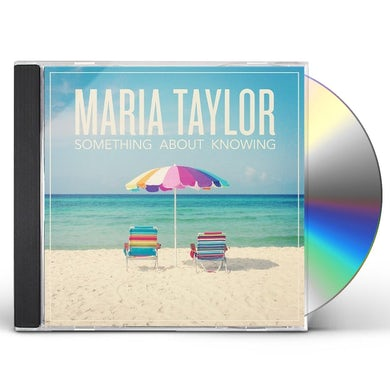 Maria Taylor SOMETHING ABOUT KNOWING CD