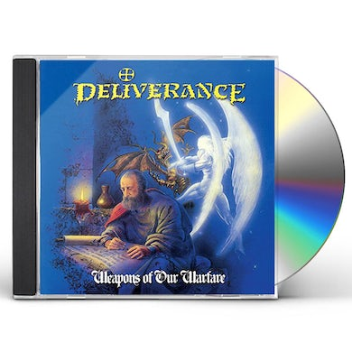 Deliverance WEAPONS OF OUR WARFARE (THE ORIGINALS) CD