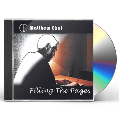 Matthew Ebel FILLING THE PAGES CD