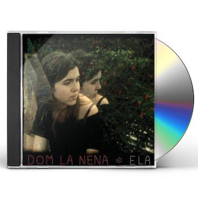 Dom La Nena ELA CD
