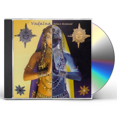 VADALNA: SOLACE REMIXED CD