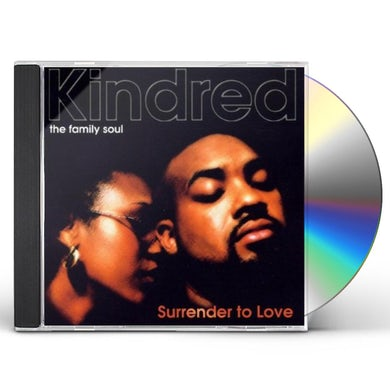 Kindred the Family Soul SURRENDER TO LOVE CD