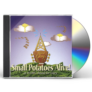 Small Potatoes ALIVE! (AT WVBR'S BOUND FOR GLORY) CD