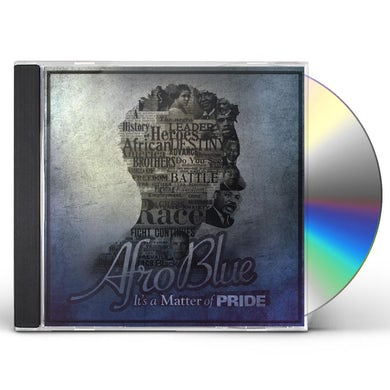 AFRO BLUE: IT'S A MATTER OF PRIDE CD