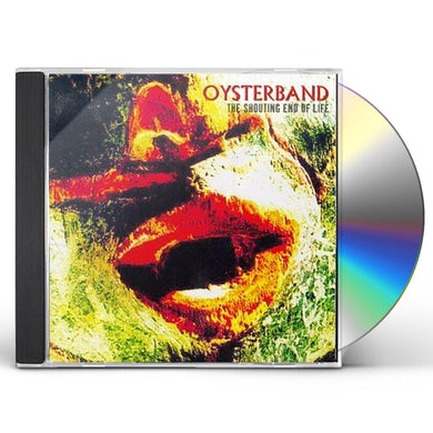 Oysterband SHOUTING END OF LIFE CD