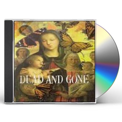 Dead & Gone GOD LOVES EVERYONE BUT YOU CD