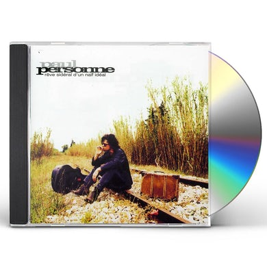 Paul Personne REVE SIDERAL D'UN NAIF IDEAL CD