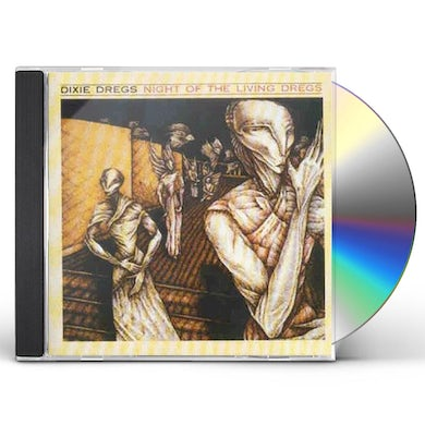 Dixie Dregs NIGHT OF LIVING DREGS CD