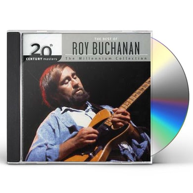 Roy Buchanan 20TH CENTURY MASTERS: MILLENNIUM COLLECTION CD