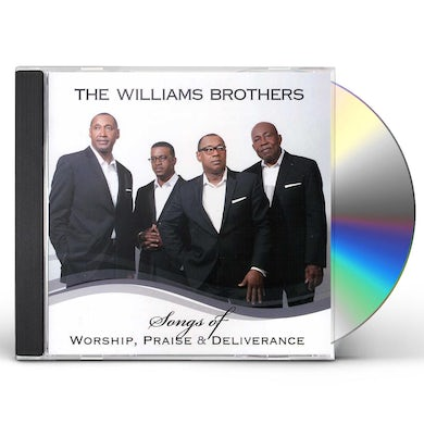Williams Brothers SONGS OF WORSHIP PRAISE & DELIVERANCE CD