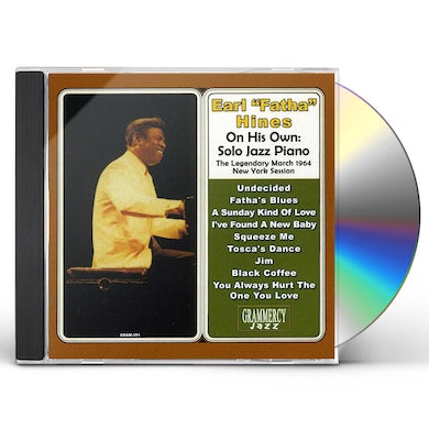 Earl Hines ON HIS OWN: SOLO JAZZ PIANO CD