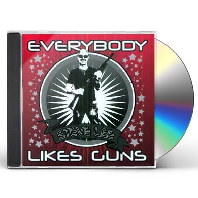 Steve Lee EVERYBODY LIKES GUNS CD