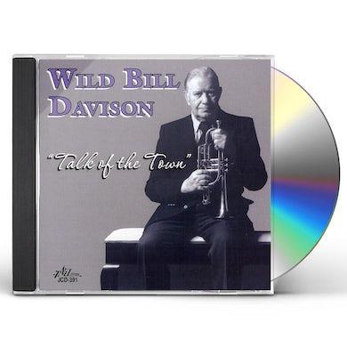 Wild Bill Davison TALK OF THE TOWN CD