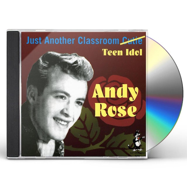 Andy Rose JUST ANOTHER CLASSROOM TEEN CD