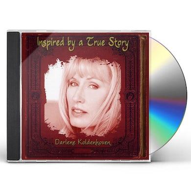 Darlene Koldenhoven INSPIRED BY A TRUE STORY CD