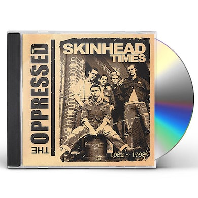 The Oppressed SKINHEAD TIMES 1982-1998 CD