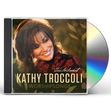Kathy Troccoli WORSHIPSONGS: TIS SO SWEET CD