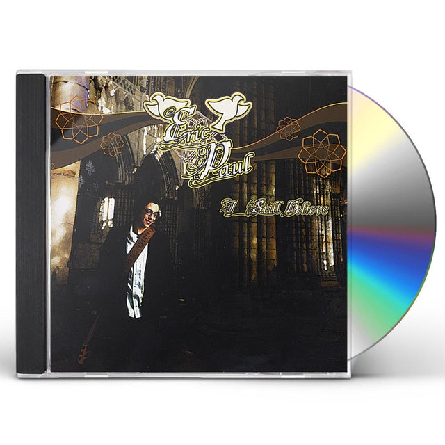 Eric Paul I STILL BELIEVE CD