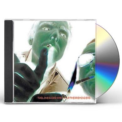 Two Lone Swordsmen FURTHER REMINDERS CD