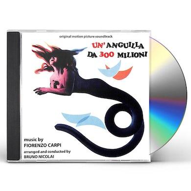Fiorenzo Carpi UN'ANGUILLA DA 300 MILIONI CD